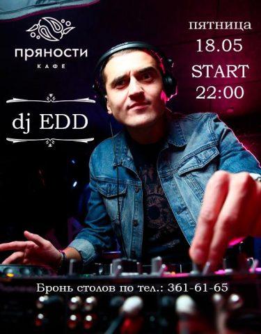18 мая в 22:00 наш постоянный резидент dj EDD