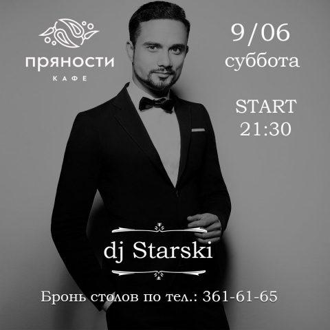 dj Starski 9.06 в 21:30