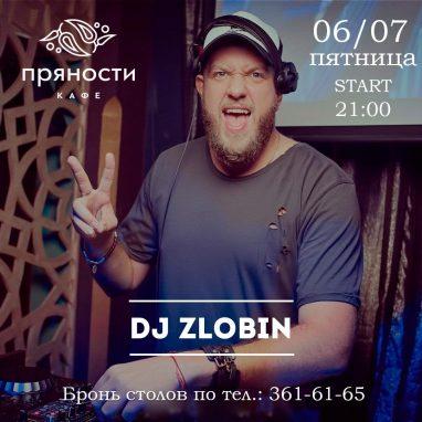 DJ Zlobin 06.07 в 21:00